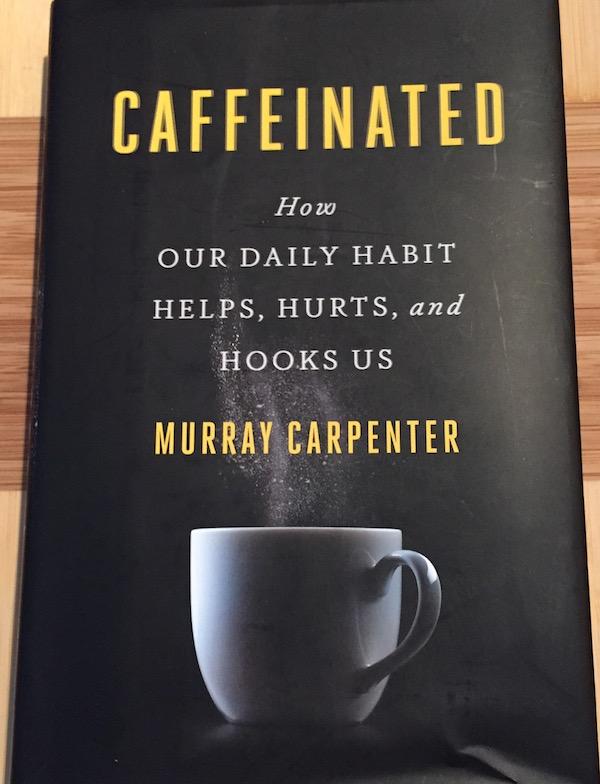 Caffeinated - book about caffeine