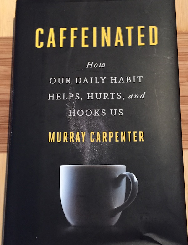 Caffeinated - book about caffeine
